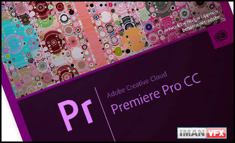 ویژگی های جدید Premiere Pro CC 2014