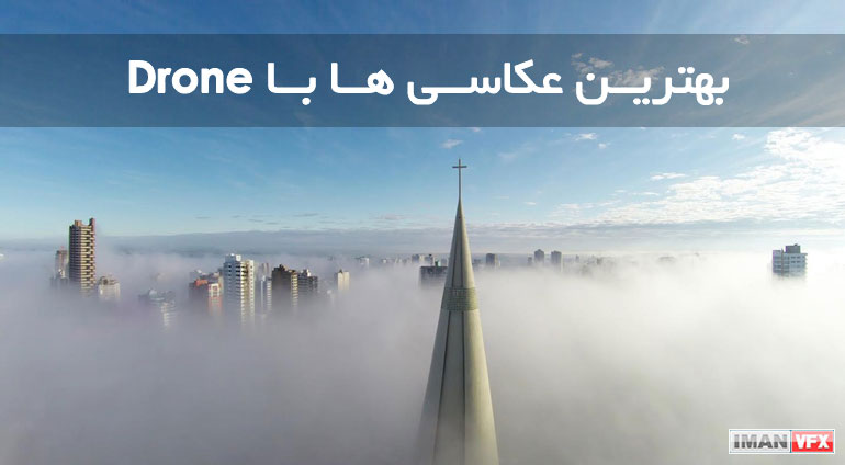 عکاسی با Drone , عکاسی با GoPro