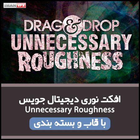 افکت ویدئویی Unnecessary Roughness
