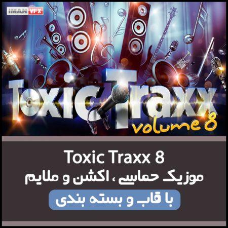موزیک Toxic Traxx 8 برای تدوین و تیزر