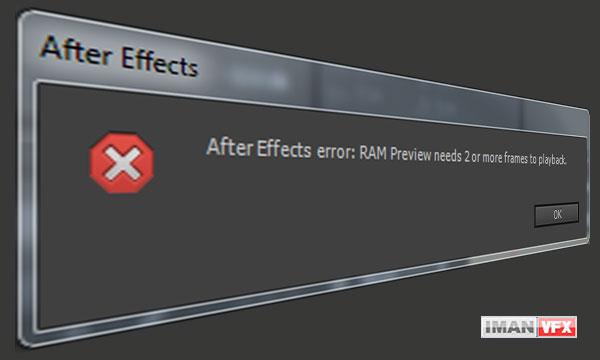 رفع مشکل افترافکت RAM Preview needs
