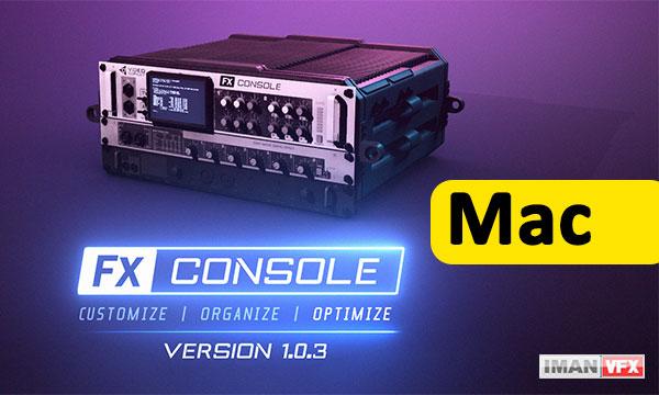 دانلود پلاگین افترافکت FX Console 1.0.3 مک