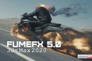 دانلود پلاگین FumeFX v5.0.5 برای تری دی مکس 2020
