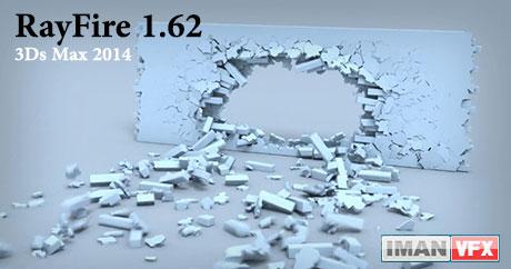 دانلود پلاگین RayFire 1.62 برای ۳ds Max 2014