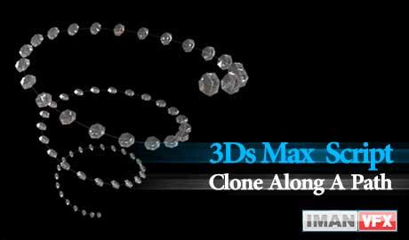 Clone along a path 1.0.0 , اسکریپت 3dsmax script