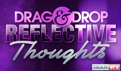Digital Juice Drag and Drop Series - Reflective Thoughts