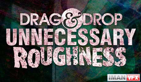Digital Juice Drag and Drop Series - Unnecessary Roughness
