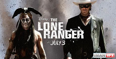 پشت صحنه , جلوه های ویژه فیلم The Lone Ranger