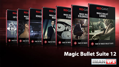 معرفی Magic Bullet Suite 12 , دانلود پلاگین Magic Bullet Suite 12