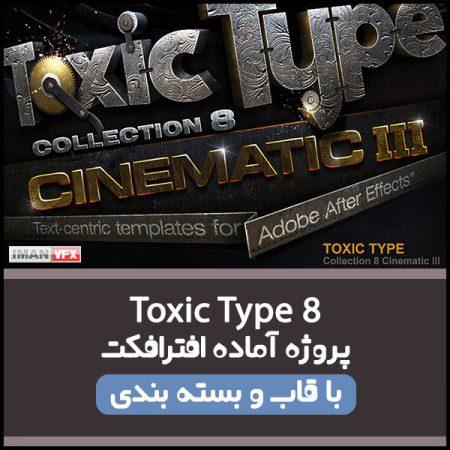 پروژه آماده افترافکت Toxic Type 8