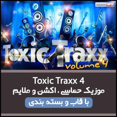 موزیک Toxic Traxx 4 برای تدوین و تیزر