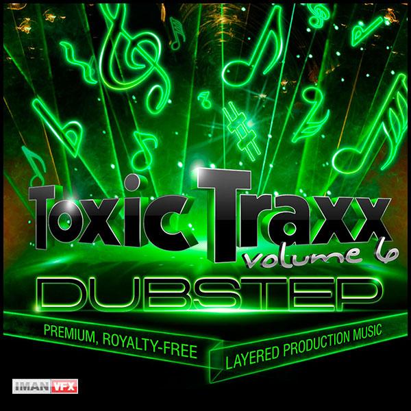 موزیک Toxic Traxx 6 برای تدوین و تیزر