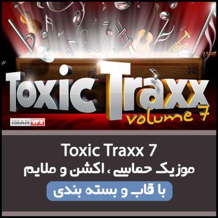 موزیک Toxic Traxx 7 برای تدوین و تیزر