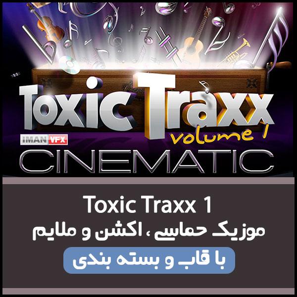 موزیک Toxic Traxx 1 برای تدوین و تیزر