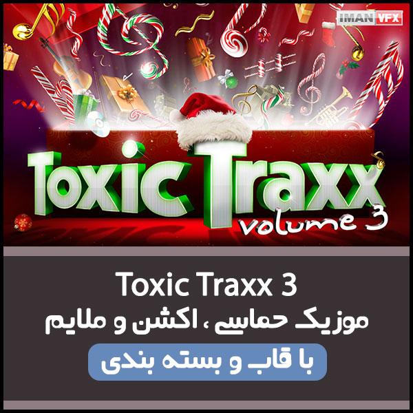 موزیک Toxic Traxx 3 برای تدوین و تیزر