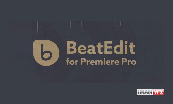 دانلود BeatEdit v1.0.10 پریمیر پرو 2015.3 تا CC 2019