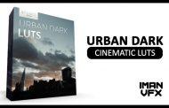 پریست LUT سینمائی Urban Dark Cinematic LUTs